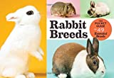 img - for Rabbit Breeds: The Pocket Guide to 49 Essential Breeds book / textbook / text book