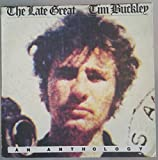 The Late Great Tim Buckley, An Anthology