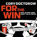 For the Win Audiobook by Cory Doctorow Narrated by Oliver Rohrbeck
