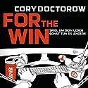 For the Win Hörbuch von Cory Doctorow Gesprochen von: Oliver Rohrbeck