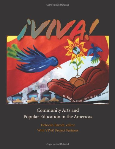 ¡VIVA!: Community Arts and Popular Education in the Americas (Praxis: Theory in Action) - 51igRkt3SrL - ¡VIVA!: Community Arts and Popular Education in the Americas (Praxis: Theory in Action)
