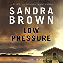 Low Pressure Audiobook by Sandra Brown Narrated by Stephen Lang