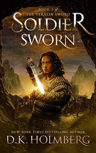 (Soldier Sworn (The Teralin Sword Book 3))
