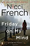 Friday on My Mind: A Frieda Klein Mystery (Frieda Klein Mysteries)