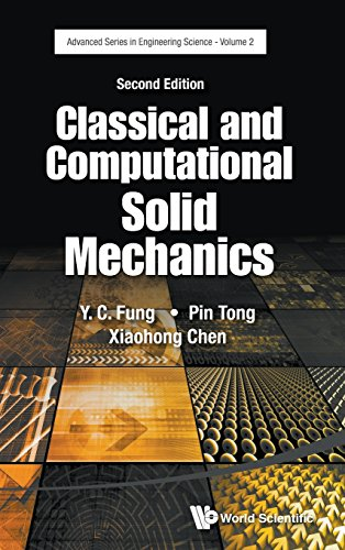 Classical and Computational Solid Mechanics (Second Edition) (Advanced Series in Engineering Science)
