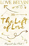 The Left of Love (Wayward Love Book 1)