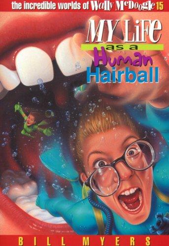 Human Hairball Incredible Worlds McDoogle ebook