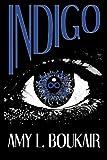 Indigo, Amy Boukair, 149440978X