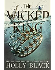 The Wicked King (The Folk of the Air, 2)