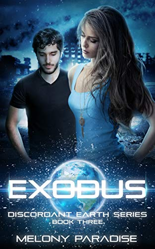 Exodus: The Discordant Earth Series Book Three