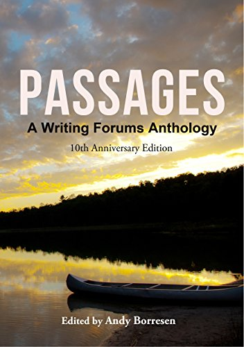 Passages: A Writing Forums Anthology (Terry Buckle)