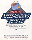 img - for The Art of Speed Reading People : Harness the Power of Personality Type and Create What You Want in Business and in Life book / textbook / text book