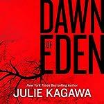 Dawn of Eden | Julie Kagawa
