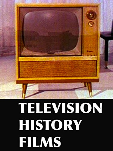 Television History Films (Film History Thompson 3rd Edition)