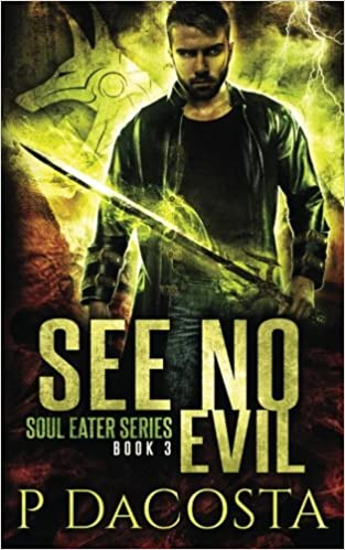See No Evil: Volume 3 (The Soul Eater)