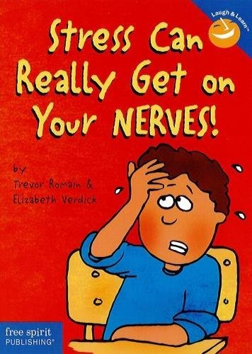 Stress Can Really Get on Your Nerves! (Laugh & Learn®)