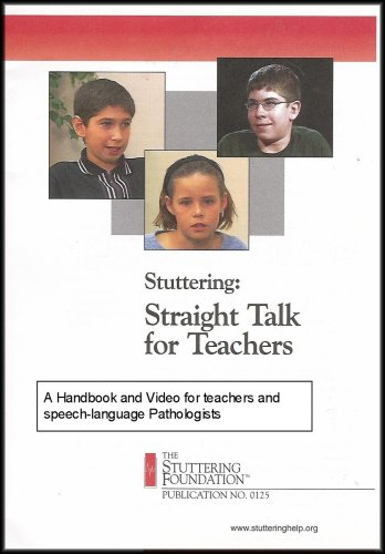 Stuttering - Straight Talk for Teachers and Speech-Language Pathologists (Video and Handbook)