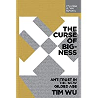 Curse of Bigness: Antitrust in the New Gilded Age