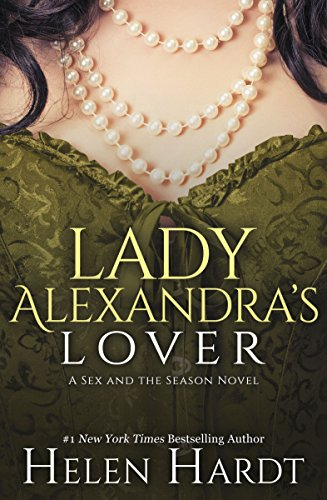 Lady Alexandra's Lover (Sex and the Season: Three)