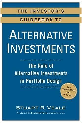 Book The Investor's Guidebook to Alternative Investments: The Role of Alternative Investments in Portfolio Design by Veale, Stuart R. (2013)