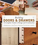 Building Doors and Drawers, Andy Rae, 1561588687