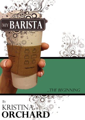 My Barista... The Beginning