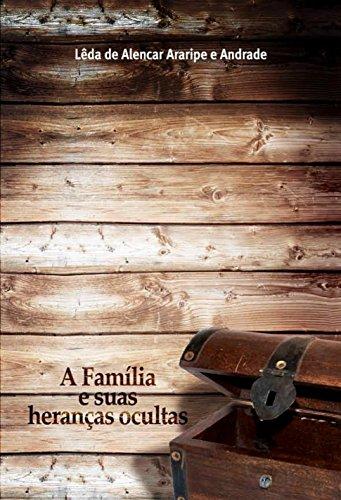 A Família e Suas Heranças Ocultas