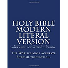 Holy Bible - Modern Literal Version:                       The Open Bible Translation - Cutting Edge Update