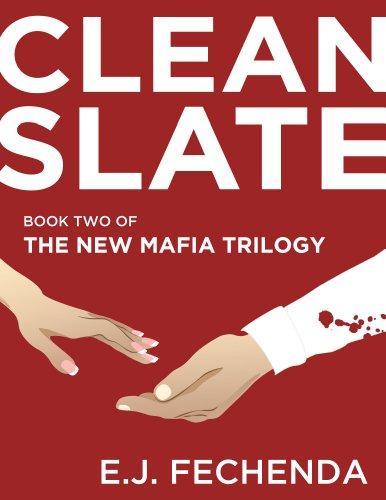 Clean Slate (The New Mafia Trilogy Book 2)