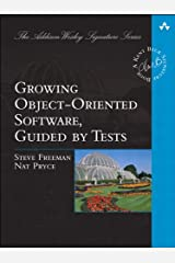 Growing Object-Oriented Software, Guided by Tests (Addison-Wesley Signature Series (Beck)) Kindle Edition