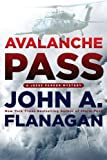 Avalanche Pass, John A. Flanagan, 0425245403