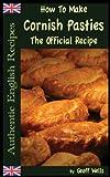 How to Make Cornish Pasties, Geoff Wells, 1482585596
