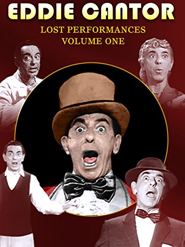 Eddie Cantor - Lost Performance, Vol. 1