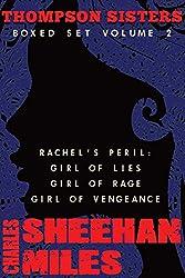Thompson Sisters Boxed Set Volume 2: Rachel's Peril (Girl of Lies, Girl of Rage, Girl of Vengeance)