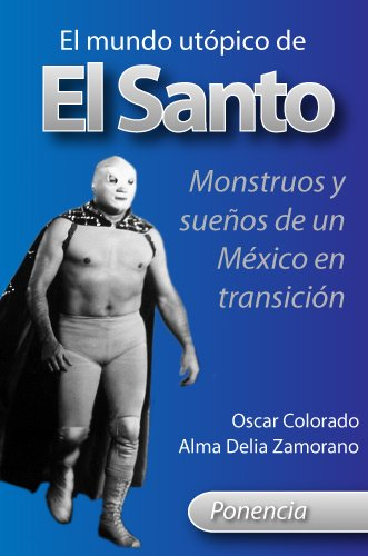 El mundo utópico de El Santo: Monstruos y sueños de for sale  Delivered anywhere in USA