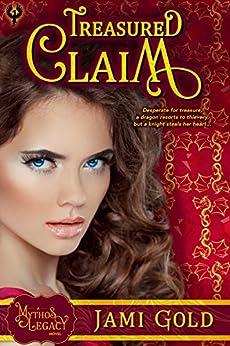 Treasured Claim: A Mythos Legacy Novel (The Mythos Legacy Book 1) by [Gold, Jami]