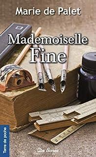 Mademoiselle Fine, Palet, Marie de