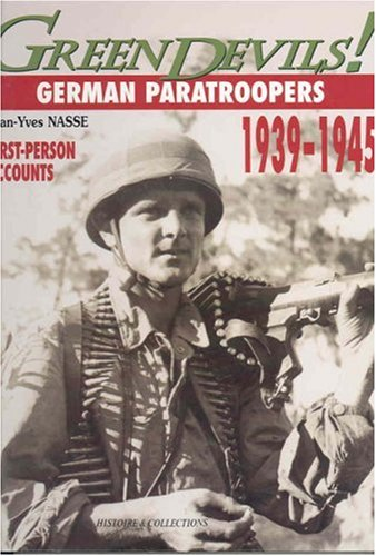 Green Devils: German Paratroopers, 1939-1945