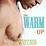 The Warm Up | Xio Axelrod