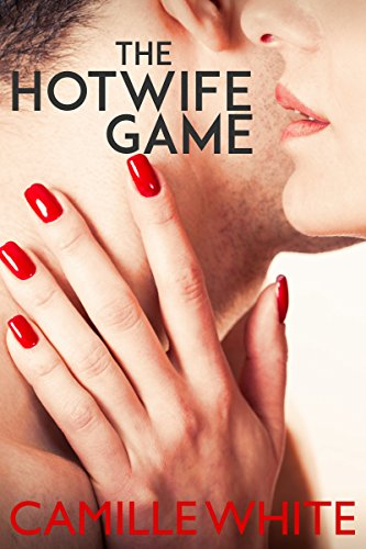 The Hotwife Game (Hotwife, Cuckold, Humiliation)