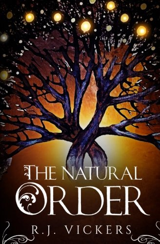 School Age Natural - The Natural Order (Volume 1)