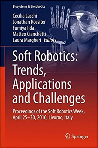 Soft Robotics Trends Applications And Challenges Proceedings Of
