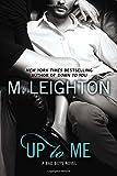 Up to Me (A Bad Boys Novel)