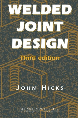 Welded Joint Design, Third Edition (Welding Skills 3rd Edition)