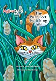 The Purr-Fect Twitching Tale, Donna Scott-Nusrala, 0985790210