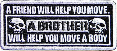 FRIEND WILL HELP YOU MOVE Funny Motorcycle Chopper Biker Rider Hippie Punk Rock Jacket T-shirt Patch Sew Iron on Embroidered Sign Badge