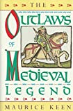 img - for The Outlaws of Medieval Legend book / textbook / text book