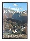 The Cumbria Village Book (Villages of Britain)