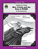 A Guide for Using Mrs. Frisby and the Rats of NIMH in the Classroom, Robert C. O'Brien and Jane Pryne, 1557345236