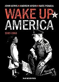 Wake up America - 1960-1963 par John Lewis
